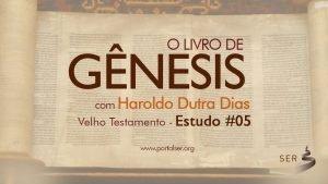 005 - Velho Testamento. Livro Gênesis 3