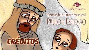 Créditos do seminário Literomusical Paulo e Estevão