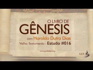 Estudo de Gênesis episódio 16