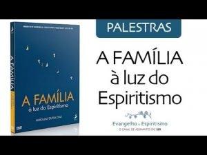 a-familia-a-luz-do-espiritismo 1