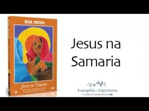 boa-nova-jesus-na-samaria 3