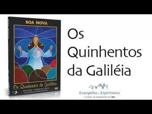 os-quinhentos-da-galileia 3