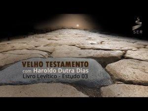 Estudo do Levítico por Haroldo Dutra Dias