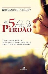 As 5 faces do perdão