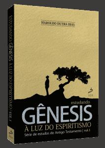 Haroldo Dutra Dias Estudando Gênesis à Luz do Espiritismo