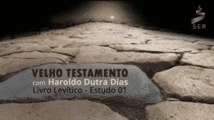 série de estudos de Levítico por Haroldo Dutra Dias