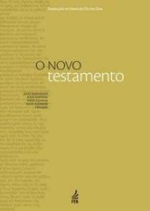 O Novo Testamento por Haroldo Dutra Dias