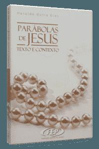 Parábolas de Jesus – Haroldo Dutra Dias