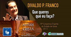 feego.divaldo.que.queres@face 3