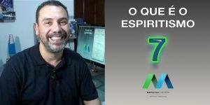 Capítulo 7 de O que é o Espiritismo