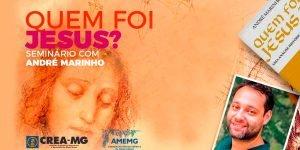 Seminário com André Marinho: Quem foi jesus? - parte 01