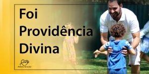 Foi Providência Divina - 1024x512p 3