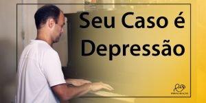 Seu Caso é Depressão - 1024x512p 3