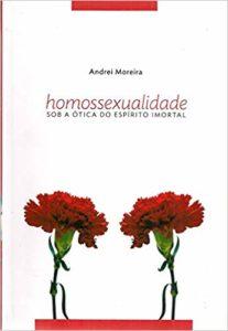 Homossexualidade-Sob-a-Ótica-do-Espírito-Imortal 3