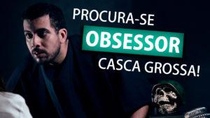 THUMB-PROCURA-SE-OBSESSOR-CASCA-GROSSA.1200 3