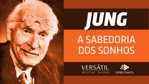 JUNG - A SABEDORIA DOS SONHOS