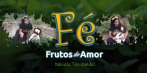 Frutos.do.Amor-Fé.1024x512 3