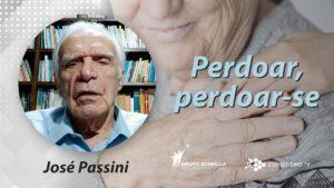 Jose Passini Perdoar e perdoar-se.1200 3