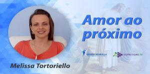 Melissa Tortoriello - Amor ao Próximo