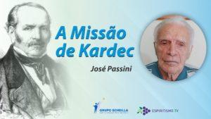 canal.capa1920x1080-Jose Passini- Missao de Kardec-1024x576 3